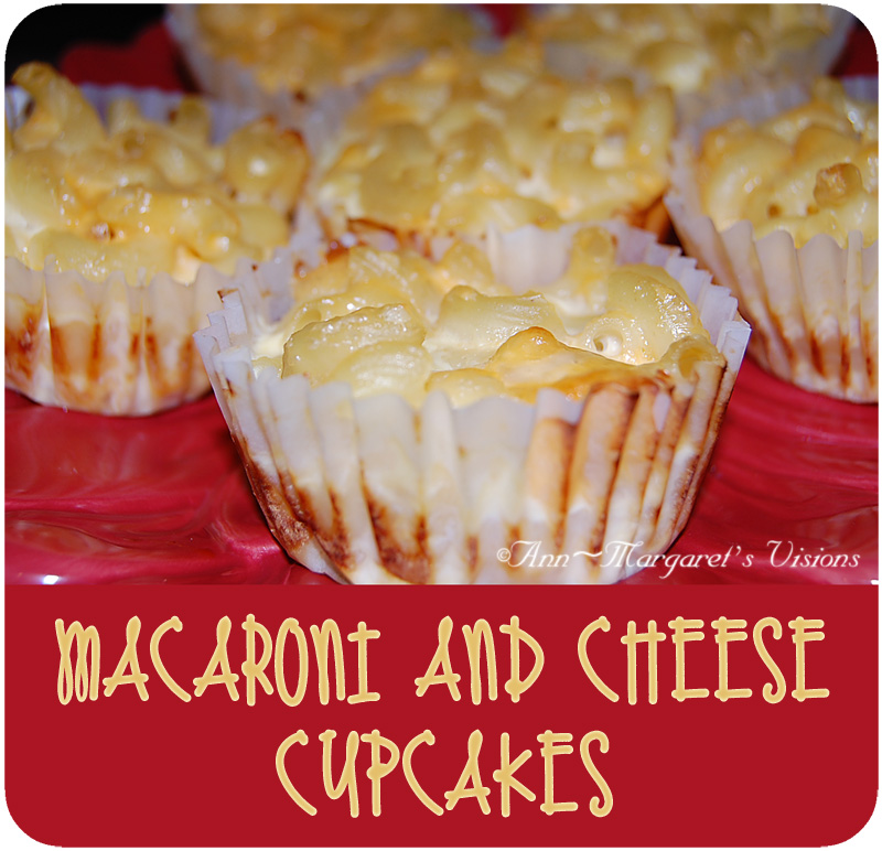 Macaroni and Cheese Cupcakes…Doesn't Get Much More Yummy Than This ...